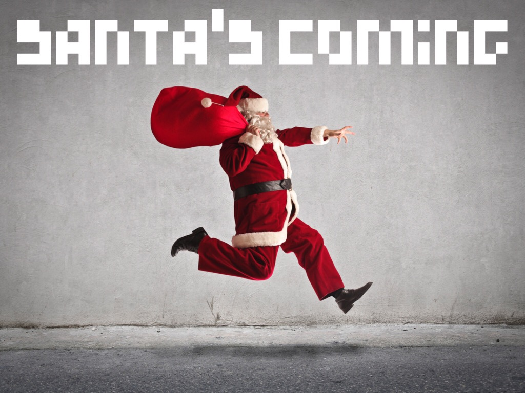 "Santa Claus is in mid-air as he runs down the sidewalk, pixelated letters overlaid read ""SANTA'S COMING"""